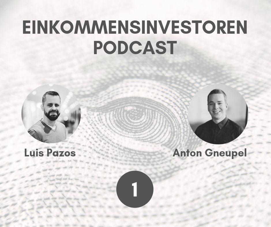 Einkommensinvestoren-Podcast - Folge 1